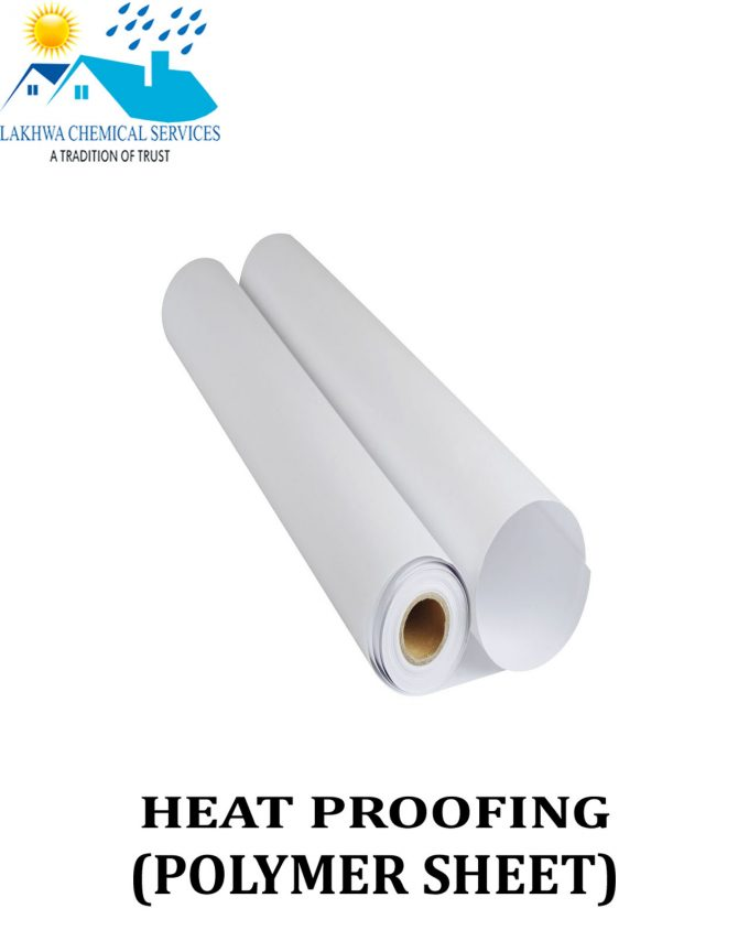 Heat Proofing Polymer Sheet | heat proofing polymer in pakistan | heat proofing polymer in Karachi | Lakhwa Chemical Services