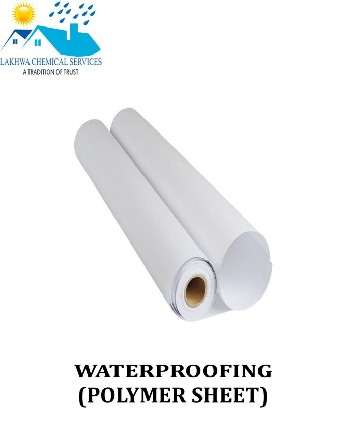 Waterproofing Polymer Sheet | Waterproofing product in Pakistan | Ploymer sheet in Karachi | Lakhwa Chemical Services