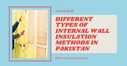 Internal wall insulation methods | Internal wall insulation methods in karachi | Internal wall insulation methods in pakistan | lakhwa chemical service