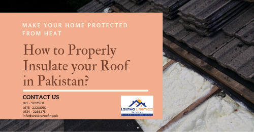 Insulate your Roof in Pakistan | roof insulation price in pakistan | heat insulation tiles in pakistan | heat insulation for roof in pakistan | isothane price in pakistan | roof heat proofing in pakistan | isothane price in rawalpindi | isothane price in karachi | roof insulation rawalpindi | lakhwa chemical services