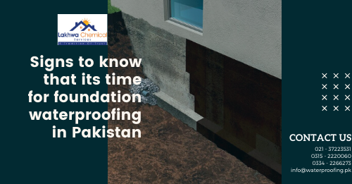 Foundation waterproofing in Pakistan | waterproofing chemical price in pakistan | waterproofing price in pakistan | waterproofing chemical in pakistan | waterproofing membrane price in pakistan | lakhwa chemical services