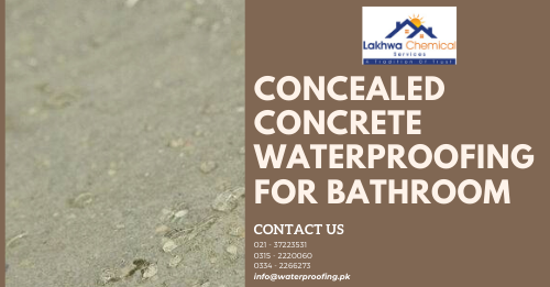 Bathroom Waterproofing in Pakistan | waterproofing chemical price in pakistan | waterproof wallpaper price in pakistan | lakhwa chemical services