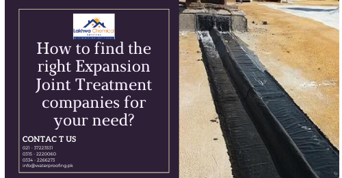 Expansion Joint Treatment in Karachi | expansion joint treatment specification | expansion joint treatment method statement | expansion joint treatment contractors | expansion joints in buildings pdf | expansion joint in buildings as per bs code | lakhwa chemical services