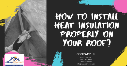 Heat insulation in Pakistan | heat insulation tiles in pakistan | thermal insulation in karachi | heat insulation for roof in pakistan | jumbolon roll price in pakistan | isothane price in pakistan | heat insulation sheet for roof | heat proofing in pakistan | lakhwa chemical services