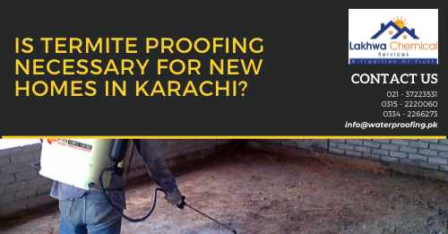 Termite Proofing in Karachi | perfect pest control services karachi | fumigation services in clifton karachi | fumigation services in karachi gulistan-e-jauhar | target fumigation | lakhwa chemical services