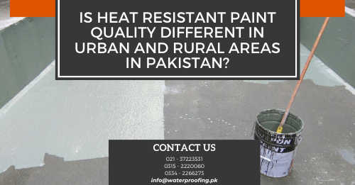 Is Heat Resistant Paint Quality Different In Urban And
