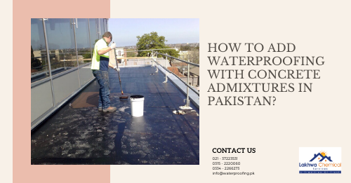 concrete admixtures in Pakistan | waterproofing chemical price in pakistan | sika pakistan | sika distributors pakistan | curing compound price in pakistan | lakhwa chemical services