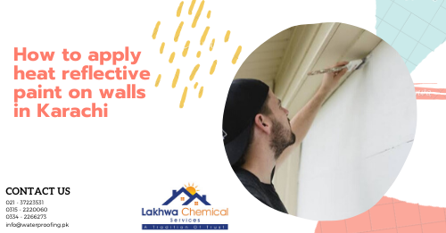 heat reflective roof paint in karachi | heat insulation for roof in pakistan | heat resistant paint pakistan | solar roof coating | isothane price in pakistan | lakhwa chemical services