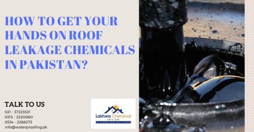 roof leakage chemicals in Pakistan | roof waterproofing waterproofing chemical price in karachi | roof seepage solution | roof leakage solution in karachi | lakhwa chemical services