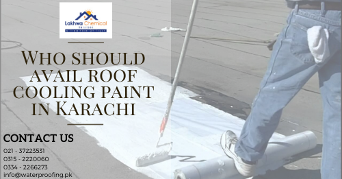 roof cooling paint in karachi | roof cool treatment | roof cool services karachi | isothane price in pakistan | roof waterproofing | lakhwa chemical services