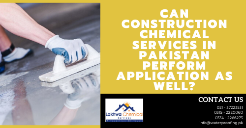 construction chemical services in karachi | construction chemicals companies in karachi | construction chemicals lahore | construction chemical companies in pakistan | ultra chemicals | lakhwa chemical services