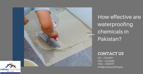 waterproofing chemicals in Pakistan   waterproofing chemical price in pakistan   waterproofing price in pakistan   waterproofing chemical price in karachi   waterproofing membrane price in pakistan   lakhwa chemical services