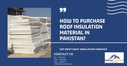 roof insulation material in Pakistan | diamond jumbolon price in lahore | insulation of roof from heat | how to protect roof from sun heat in pakistan | heat proofing in pakistan | lakhwa chemical services