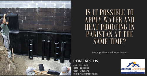 water and heat proofing in Pakistan | isothane price in karachi | roof cool services | heat resistant sheet in pakistan | roof waterproofing | lakhwa chemical services