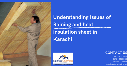 heat insulation sheet Karachi | jumbolon sheet price in pakistan | jambolan sheet price in pakistan | jumbolon roll price in pakistan | heat insulation for roof in pakistan | lakhwa chemical services