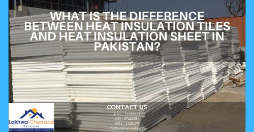 heat insulation sheet in Pakistan | jumbolon roll price in pakistan | jambolan sheet price in pakistan | diamond jumbolon price in lahore | heat insulation tiles in pakistan | lakhwa chemical services