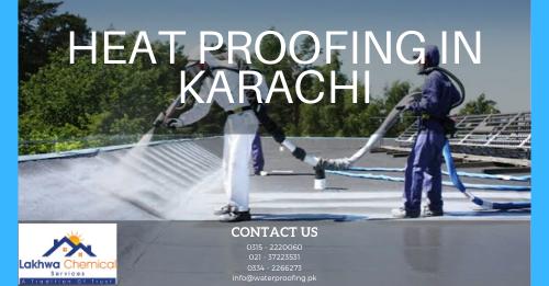 HEAT PROOFING IN KARACHI | heat proofing services | roof heat proofing | roof cool services | roof heat proofing services | lakhwa chemical services