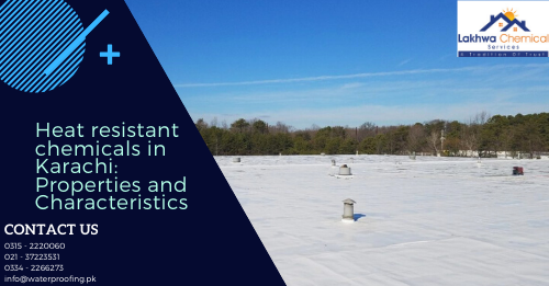 Heat resistant chemicals in Karachi | heat proofing services | roof heat proofing | isothane price in karachi | waterproofing chemical price in karachi | lakhwa chemical services