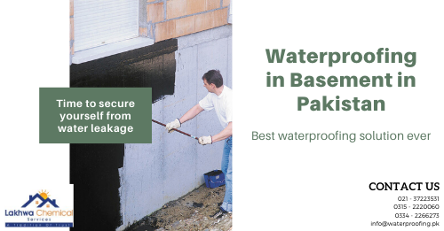 WATERPROOFING IN BASEMENT PAKISTAN | waterproofing chemical price in karachi | cementitious waterproofing in pakistan | waterproofing price in pakistan | roof waterproofing chemical in pakistan | lakhwa chemical services | sky chemical services