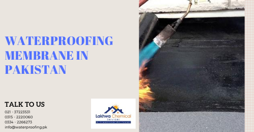 Waterproofing membrane in Pakistan | waterproofing price in pakistan | waterproofing membrane sheet price | waterproofing products in pakistan | waterproof sheet price in pakistan | lakhwa chemical services | sky chemical services